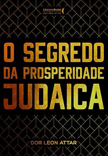 O Segredo da Prosperidade Judaica