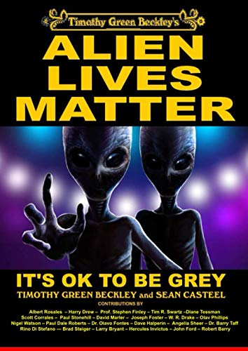 Alien Lives Matter: It's OK To Be Grey (English Edition)