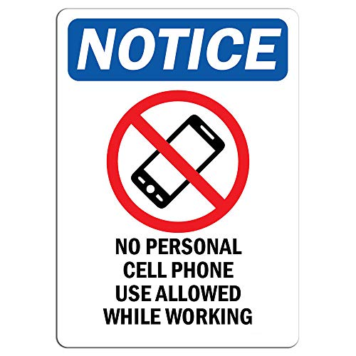 Notice - No Personal Cell Phone Use Allowed Sign with Symbol | Label Decal Sticker Retail Store Sign Sticks to Any Surface 8'