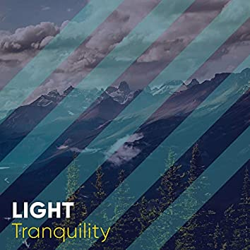 # Light Tranquility