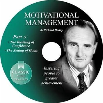 Motivational Management, Pt. 5
