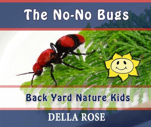 The No-No Bugs: Back Yard Nature Kids (English Edition)