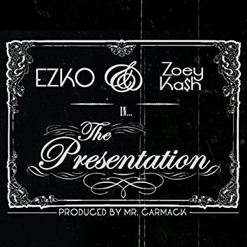 The Presentation (feat. Zoey Saint)