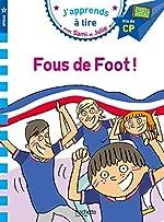 Sami et Julie CP Niveau 3 Fous de foot ! de Sandra Lebrun