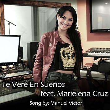 Te Veré En Sueños (feat. Marielena Cruz)