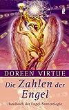 Die Zahlen der Engel: Handbuch der Engel-Numerologie (0) - Doreen Virtue