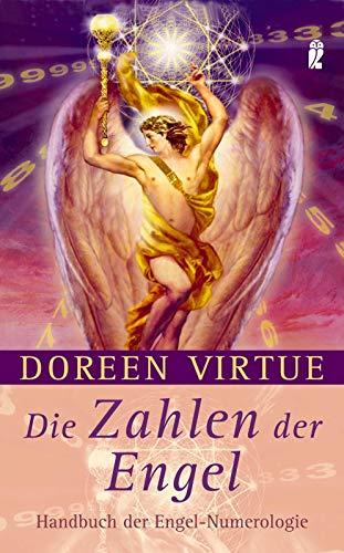 Die Zahlen der Engel: Handbuch der Engel-Numerologie (0)