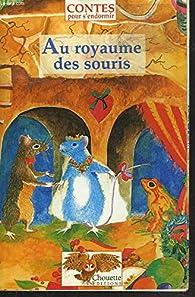 Au royaume des souris par Dominique Spiess