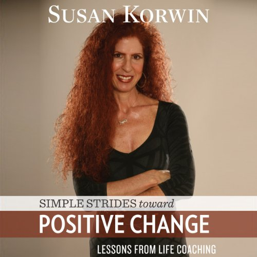 Simple Strides Toward Positive Change audiobook cover art