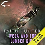 WeSa and the Lumber King: A Jane Yellowrock Story