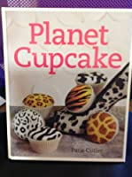 Planet Cupcake 1435136098 Book Cover