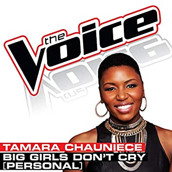 Big Girls Don't Cry (Personal) (The Voice Performance)
