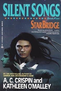 Silent Songs (Starbridge, Book 5) - Book #5 of the StarBridge