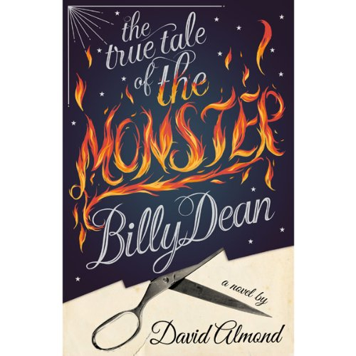The True Tale of the Monster Billy Dean audiobook cover art