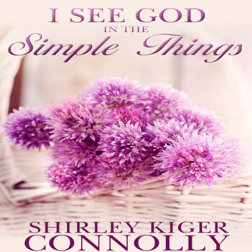 I See God in the Simple Things audiobook cover art