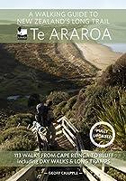 A Walking Guide to New Zealand's Long Trail Te Araroa