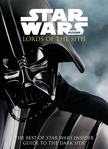 Star Wars - Lords of the Sith: Guid to the Dark Side (The Best of Star Wars Insider) (English Edition)