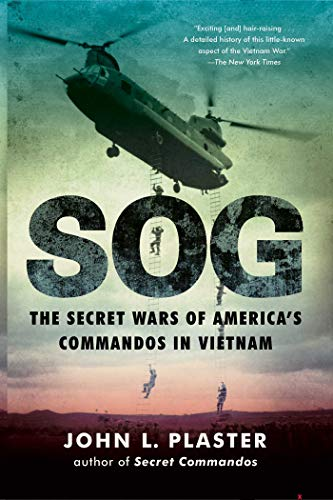SOG: The Secret Wars of America's Commandos in Vietnam (English Edition)