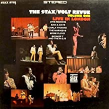 The Stax /Volt Revue Live in London Volume 1: Booker T. & The MG's / Eddie Floyd / Otis Redding / Carla Thomas / Sam & Dave / The Mar -Keys