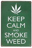 UOOPAI Keep Calm and Smoke Weed Vintage Metal Sign