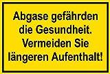 Warnschild - Abgase gefährden die Gesundheit. Vermeiden Sie längeren Aufenthalt!