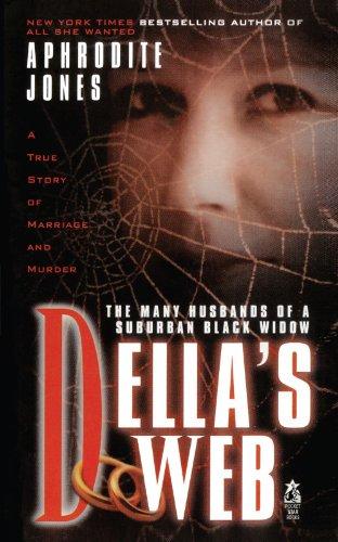 Compare Textbook Prices for Della's Web  ISBN 9781451637298 by Jones, Aphrodite