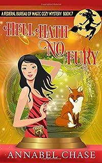 Hell Hath No Fury (Federal Bureau of Magic Cozy Mystery)