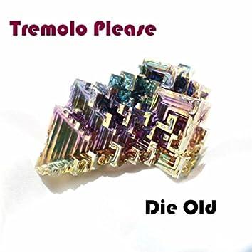 Die Old EP