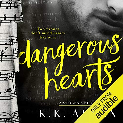 Dangerous Hearts Audiobook By K.K. Allen cover art