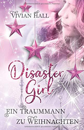 Disaster Girl: Ein Traummann zu Weihnachten