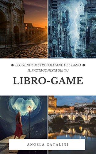 Libro-Game: Leggende Metropolitane del Lazio