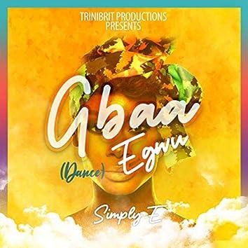 Gbaa Egwu (Dance)