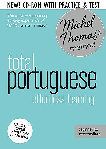 Total Portuguese Course: Learn Portuguese with the Michel Thomas Method: Beginner Portuguese Audio Course