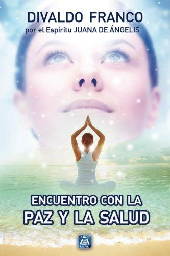 Encuentro con la paz y la salud (Spanish Edition)