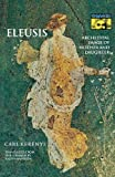 Eleusis: Archetypal Image of Mother and Daughter