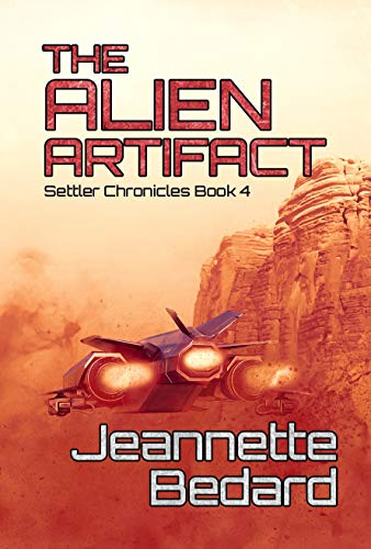 The Alien Artifact (Settler Chronicles Book 4) (English Edition)