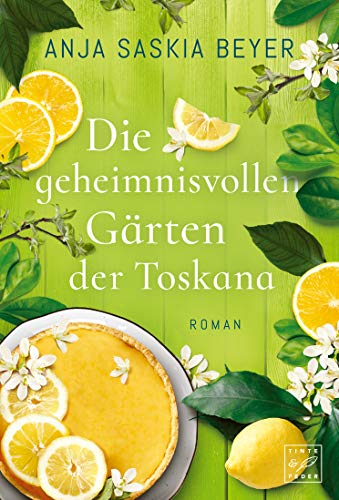 Buchseite und Rezensionen zu 'Die geheimnisvollen Gärten der Toskana' von Anja Saskia Beyer