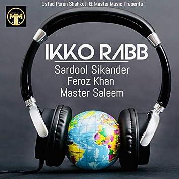 Ikko Rabb (feat. Sardool Sikander, Feroz Khan)