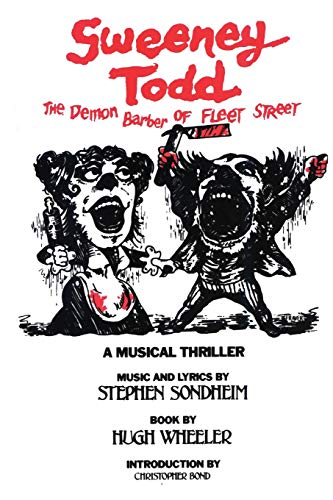 Download Sweeney Todd: The Demon Barber of Fleet Street (Applause Musical Library) 1557830665