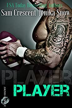 Player (A Taboo Short) by [Jenika Snow, Sam Crescent]
