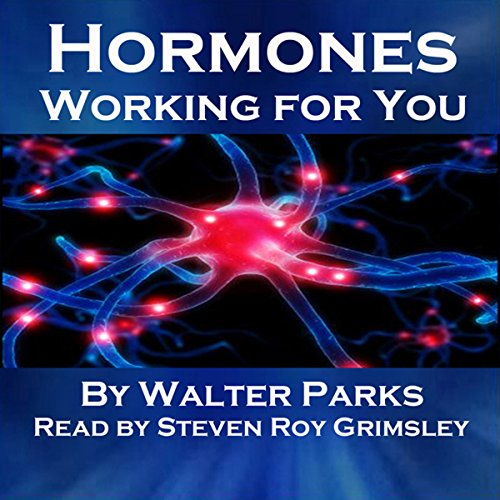 Hormones, Working for You audiobook cover art