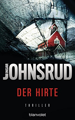 Der Hirte: Thriller (Fredrik Beier 1)