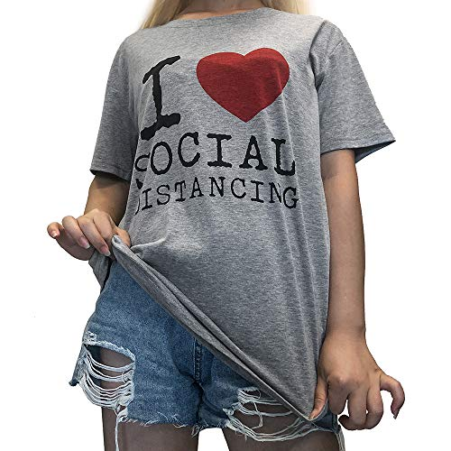 I Love Social Distancing T Shirt Women Heart Graphic T-Shirts Letter Print Tee Queen Top Blouse…
