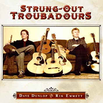 Strung-out Troubadours