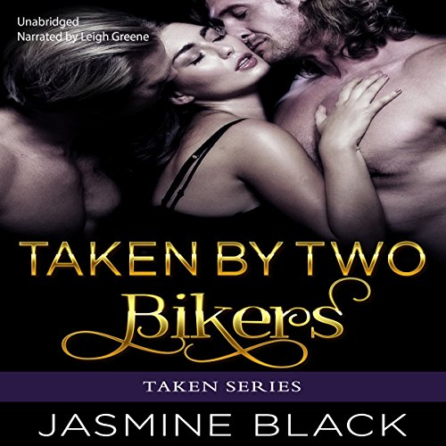 Taken by Two Bikers audiobook cover art