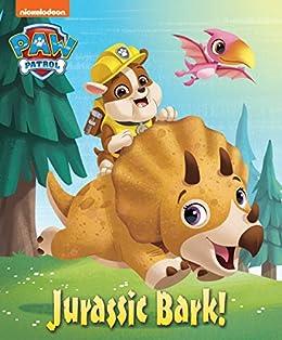 Jurassic Bark! (PAW Patrol) by [Nickelodeon Publishing]