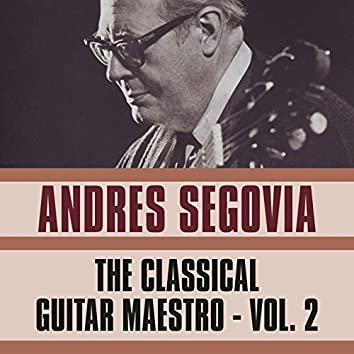 The Classical Guitar Maestro, Vol. 2