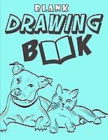 Blank Drawing Book: Blank Sketchbook For Kids Cartoon Drawing Books Blank Doodle Book & Sketch Journal: : Blank Sketchbook For Kids Cartoon Drawing Books Blank Doodle Book & Sketch Journal (Blank Drawing Book For Beginners & Kids & Adults)