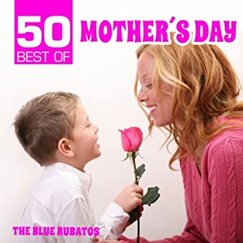50 Best of Mother's Day