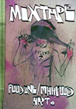 Mixtape Volume 2 Jim Mahfood Art